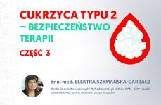 Cukrzyca typu 2 i jej powikłania. Część trzecia